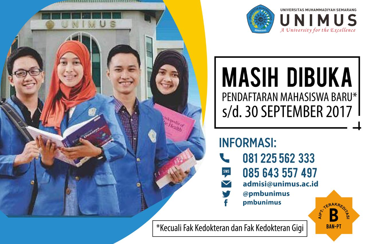 Pendaftaran Mahasiswa baru di Universitas Muhammadiyah Semarang (Unimus) masih buka s.d. 30 September 2017
