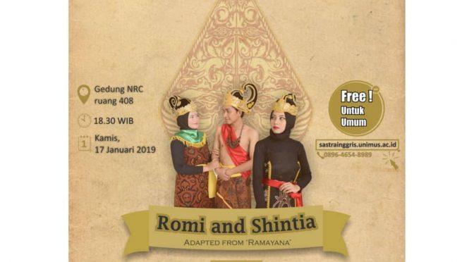 "S1 SASTRA INGGRIS UNIMUS PROUDLY PRESENT Teater ""Romi & Shintia"""